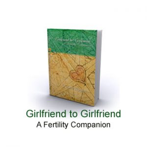 Girlfriend to Girlfriend Fertility Companion